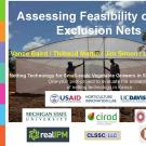 """Assessing Feasibility of Pest Exclusion Nets"" photo of a large pest exclusion net with two men in front, title slide"